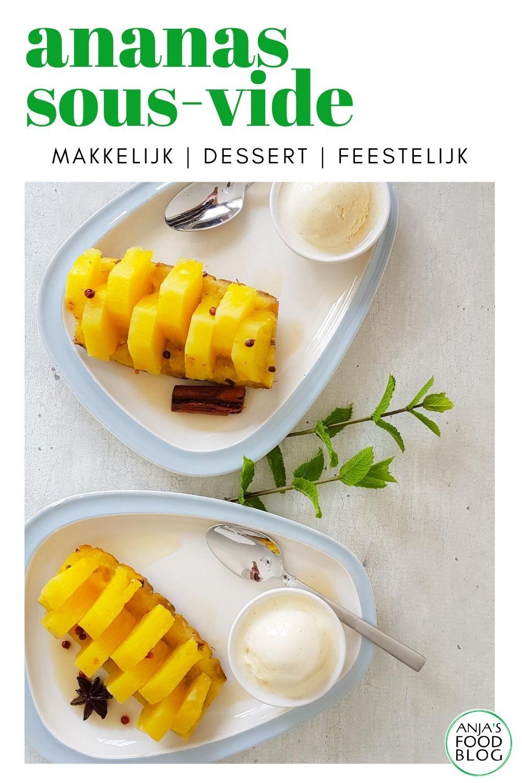 Een heerlijk nagerecht deze ananas met specerijen. De ananas wordt sous-vide gegaard en dat is lekker makkelijk. Heb je geen sous-vide, maak dit feestelijke dessert dan simpel in een koekenpan.    #recept #dessert #ananas #sousvide #feestelijk #specerijen